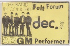 The Band – 1969 Backstage Pass From Felt Forum, New York City
