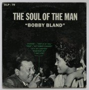 "Bobby 'Blue' Bland – Sealed Mono ""The Soul of The Man"" LP"