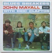 "John Mayall with Eric Clapton – UK 1st Pressing Stereo ""Blues Breakers"" LP"