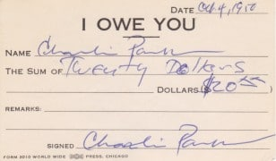 "Charlie Parker – Twice Signed ""I Owe You"" From Chan Parker Collection"