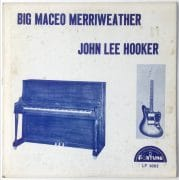 John Lee Hooker & Big Maceo Merriweather – 1963 Fortune LP