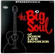 "John Lee Hooker – Mint 1963 ""The Big Soul of John Lee Hooker"" LP"
