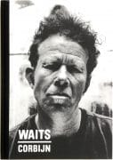 "Tom Waits – Signed Limited Edition Book ""Waits/Corbijn '77-'11"" (Signed by Tom Waits & Anton Corbijn)"
