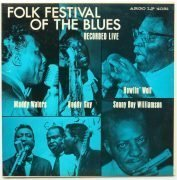 "Muddy Waters, Howlin' Wolf, Sonny Boy Williamson, Etc. – Mono 1st Pressing ""Folk Festival of The Blues"" LP"