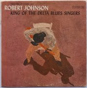"Robert Johnson – 1961 Six-Eye Columbia 1st Pressing ""King of The Delta Blues Singers"" LP"