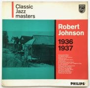"Robert Johnson – Mint 1962 UK First Pressing LP ""Classic Jazz Masters 1936 – 1937"""