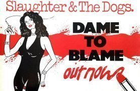 Slaughter & The Dogs – Dame To Blame UK Promo Poster / From Manager's Archive