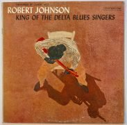 "Robert Johnson – 1961 1st Press ""King of the Delta Blues Singers"" LP with 6-Eye  Labels"