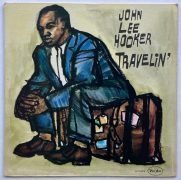 "John Lee Hooker – 1960 1st Press ""Travelin'"" LP / Oval Logo Vee Jay Deep Groove Labels / Mint"