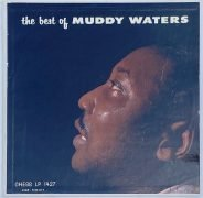 Muddy Waters – 1958 Black Label Chess 1st Pressing 'The Best of Muddy Waters' LP / EX+