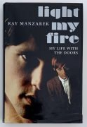 The Doors – Ray Manzarek signed book 'Light My Fire: My Life With The Doors', from Manager Danny Sugerman's Collection