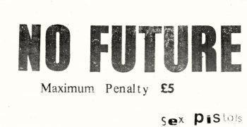 Sex Pistols – 1977 'No Future/God Save The Queen' Handbill / Gummed Sticker
